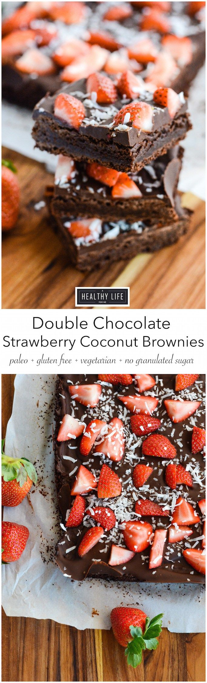 Double Chocolate Strawberry Coconut Brownies - a dense, incredible tasting brownie, with a double layer of chocolate topped with sweet fresh organic strawberries and unsweetened shredded coconut. - no flour, granulated sugar, or butter. Making it a very clean, gluten-free, grain free, soy free, vegetarian and paleo recipe. :  A Healthy Life For Me