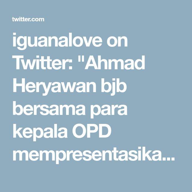 "iguanalove on Twitter: ""Ahmad Heryawan bjb bersama para kepala OPD mempresentasikan sebagai best practice (ide, gagasan atau inovasi) adalah tiga.… https://t.co/fVBtQb7v9F"""