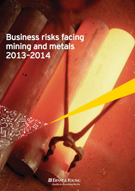 Ernst & Young released its annual report that rates the top ten risks which are affecting the mining and metals sector. The 'Business Risks Facing Mining and Metals 2013–2014′ report provides in-depth coverage of each risk and suggests strategies to mitigate and overcome them.