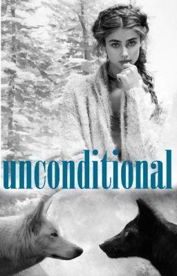 """""""unconditional"""" (BOOK #2) #wattpad #werewolf"""