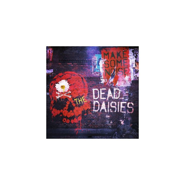 The Dead Daisies - Make Some Noise (CD)