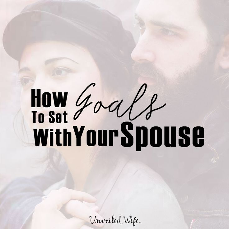 How To Set Goals For The New Year With Your Spouse
