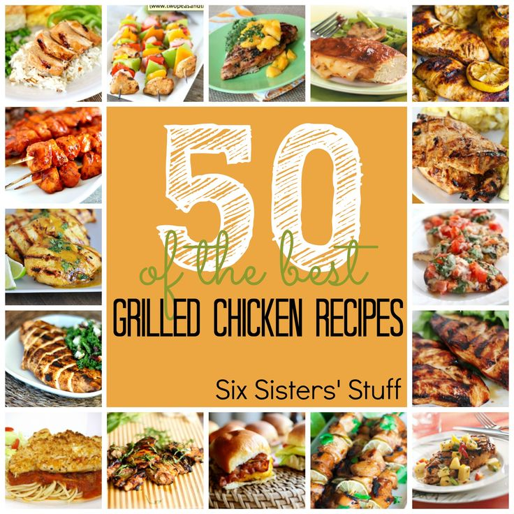 50 of the Best Grilled Chicken Recipes from SixSistersStuff.com.  Fire up the grill because you will want to try out these 50 mouthwatering chicken recipes! #grilling #chicken #recipes