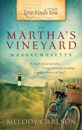 Love Finds You in Martha's Vineyard, MA (Love Finds You) by Melody Carlson