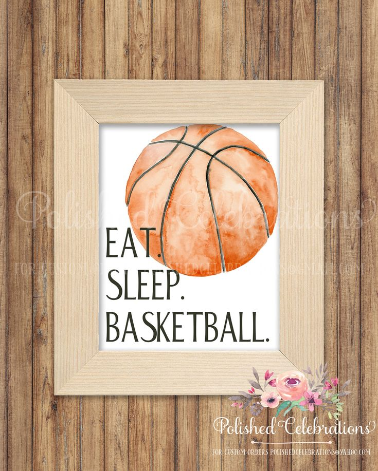 Eat Sleep Basketball Sports Printable Print Sign Instant Download Watercolor Ball Boy Motivational Inspirational Bedroom Nursery Decor Art by PolishedCelebrations on Etsy