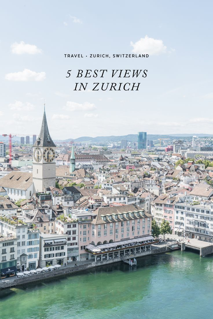 5 Best Views in Zurich / See and Savour