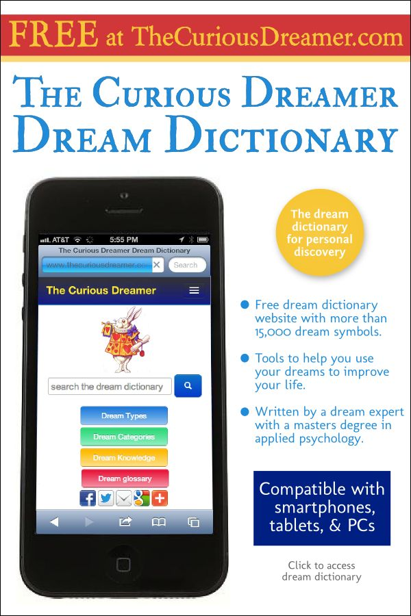 Our free dream dictionary is compatible with your iPhone, iPad, or any other device: http://TheCuriousDreamer.com   #dreams #dreammeaning #dreamsymbols