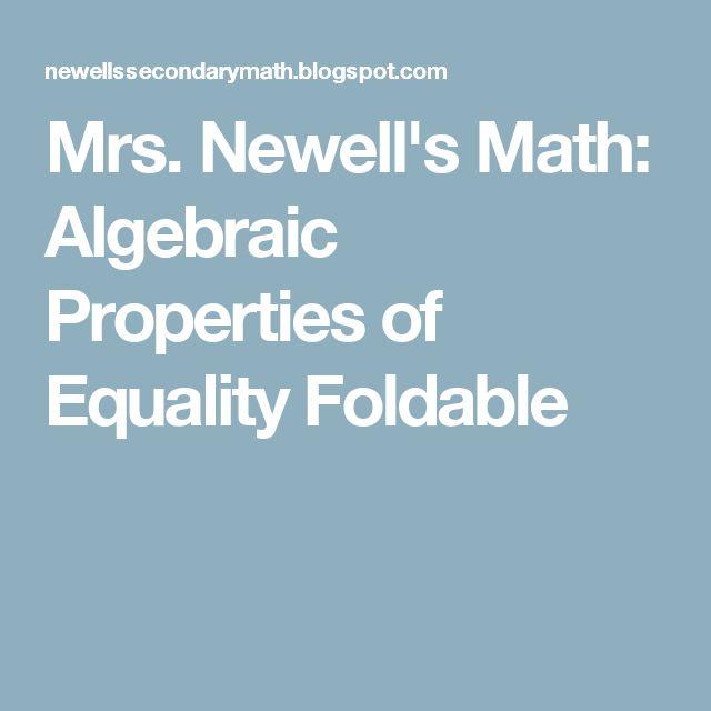Mrs. Newell's Math: Algebraic Properties of Equality Foldable