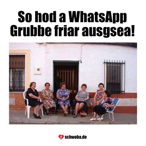 So hod a WhatsApp Grubbe friar ausgsea! #cool #witzig #humor #fun #lachen #spaß…