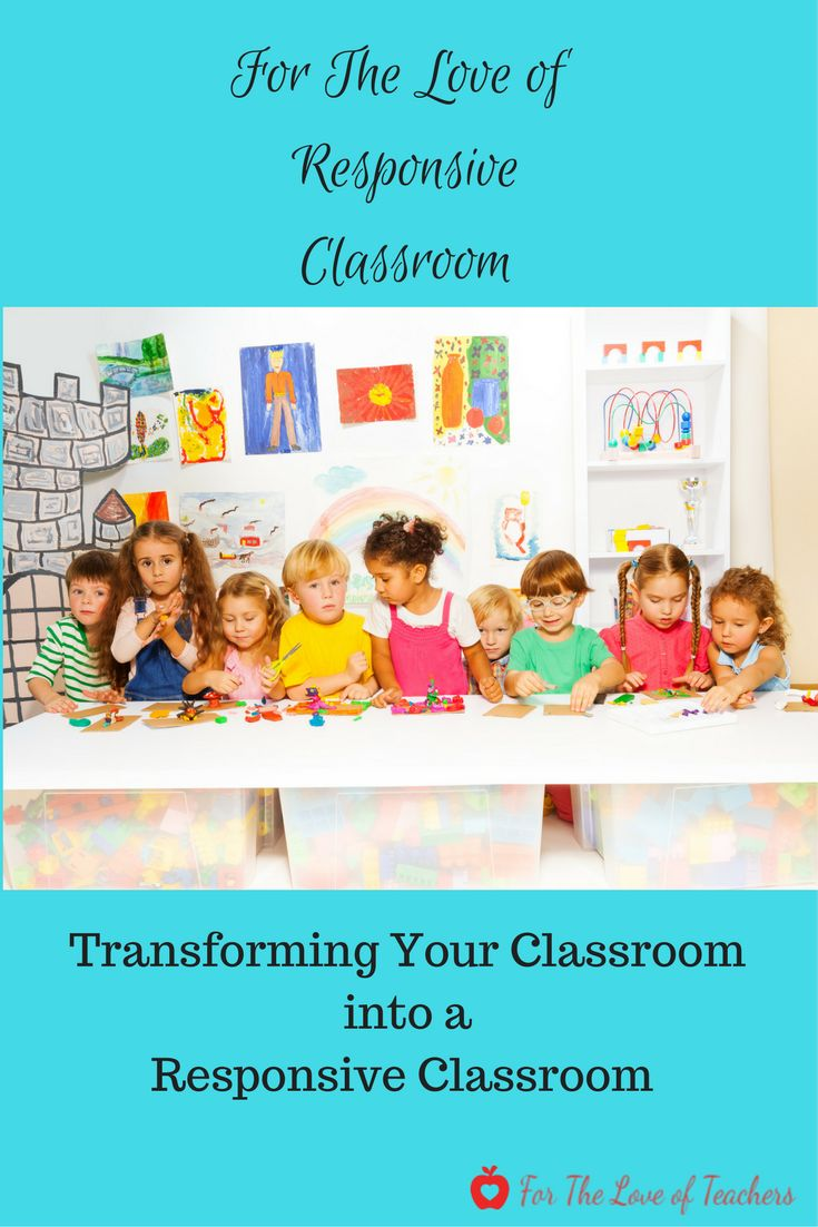 Useful information and resources to transform your classroom into a responsive classroom (webpage at For The Love of Teachers).