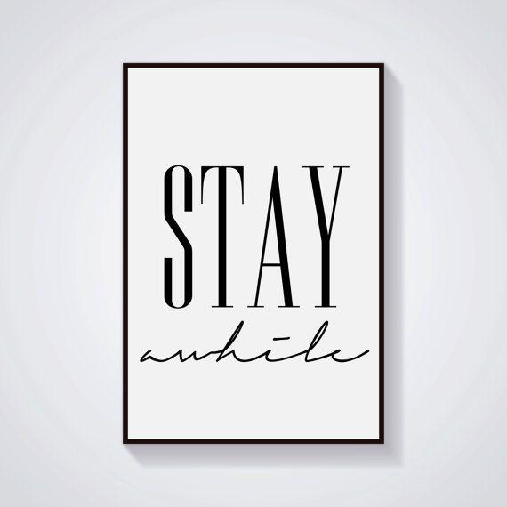 Entryway And Free Printables: Stay Awhile Printable Wall Art Print