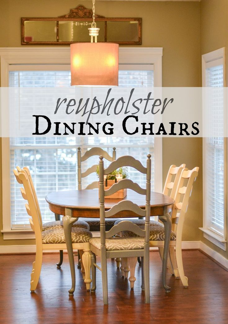 Down To Earth Style: Recovering Dining Chairs. Reupholster Dining ChairRoom  ...