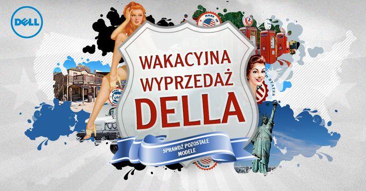 Wakacyjna proMOCcja Dell! Wybrane produkty w wyjątkowych cenach #dell #promocja #wakacje | http://bit.ly/wakacyjna-wyprzedaz-dell