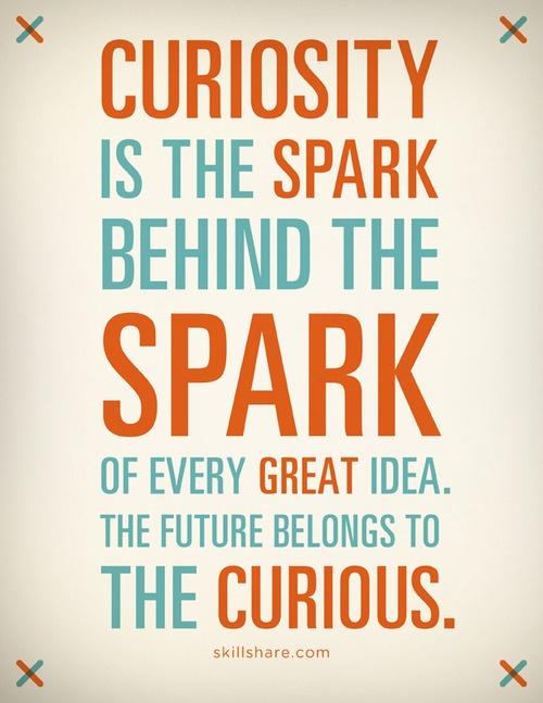 Curiosity - curiosidad - aprender