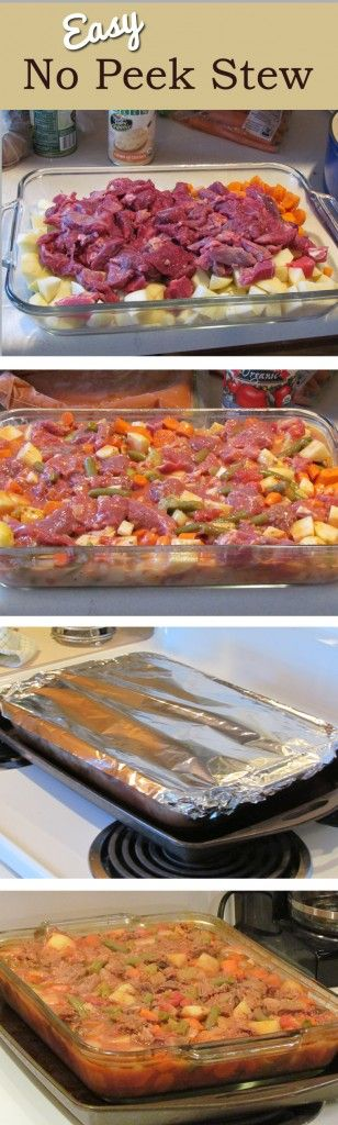 Easy No Peek Stew Recipe ~ Says: Throw all the ingredients in a casserole dish and in the oven around lunch time, DO NOT PEEK, and you've got a hearty and tasty dinner ready five hours later!