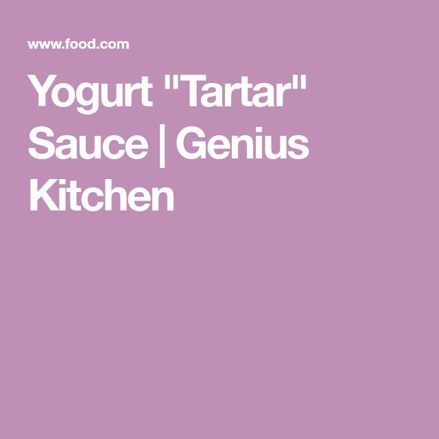 "Yogurt ""Tartar"" Sauce | Genius Kitchen"