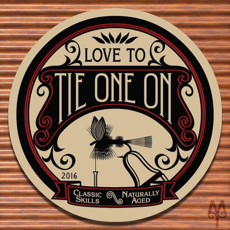 'Tie One On', Fly Tying Sign