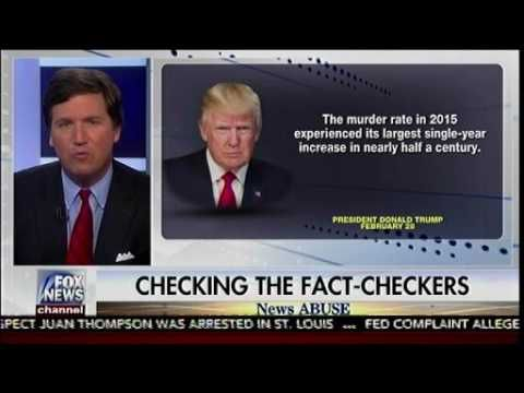 Checking The Fact-Checkers On Pres Trump Address - News Abuse Fact Checking Edition - Tucker Carlson ==============================­=========­=­=== **Please ...