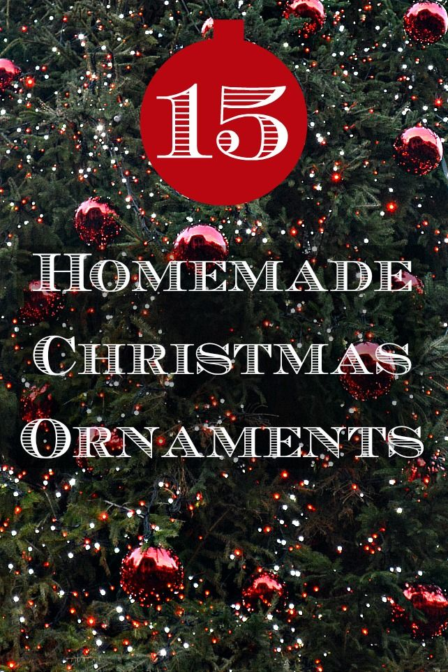 15 Homemade Ornaments for Christmas 119 best