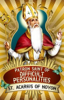 Who knew there was a Patron Saint of Difficult Personalities?  And don't we all need his intercession?