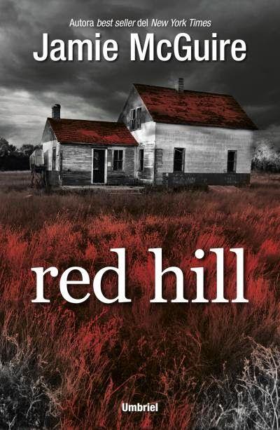 Red Hill - Jamie McGuire (Umbriel) Fecha publicación: 01/09/2014