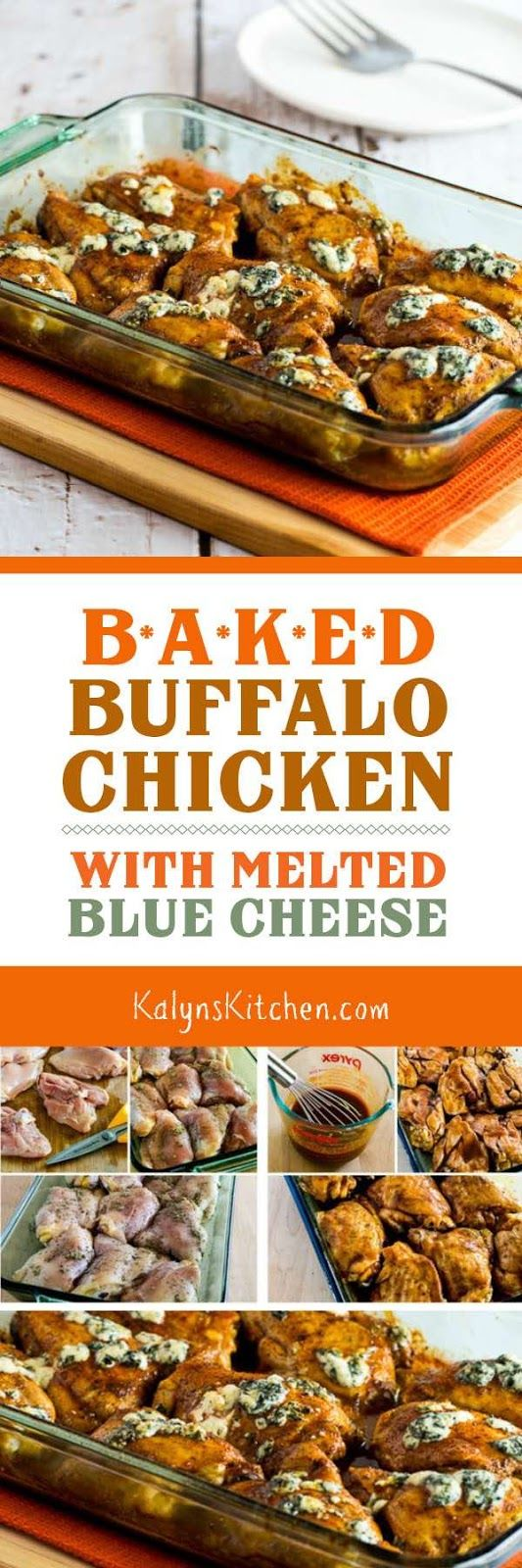 Baked Buffalo Chicken with Melted Blue Cheese is a delicious dinner that's low-carb, Keto, low-glycemic, and gluten-free, and if you trim the chicken well and use a moderate amount of cheese I'd eat this for the South Beach Diet as well. If you like Buffalo Wings, you'll love this recipe! [ found on KalynsKitchen.com]