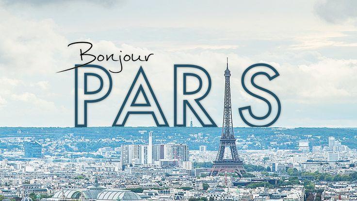 Bonjour Paris | A Hyper-Lapse Film - In 4K