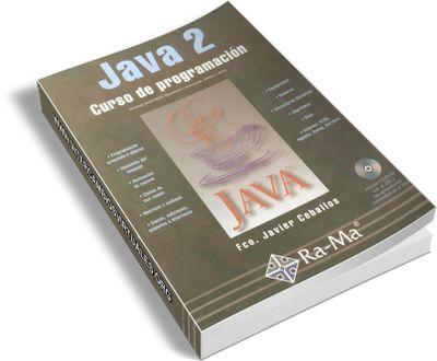 Java 2 Curso de Programación, Fco. Javier Ceballos + Ejercicios Libro ~ PROGRAXOMO PC