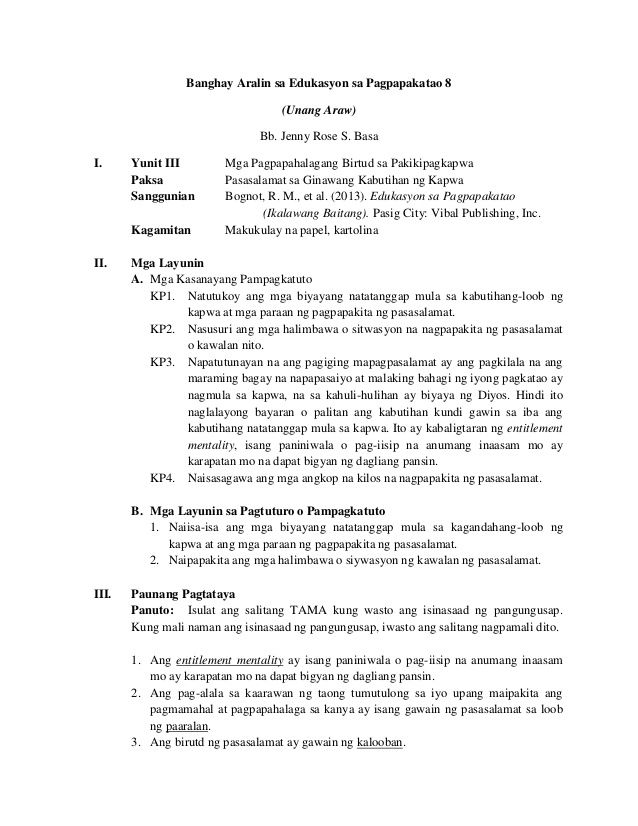 Banghay Aralin sa Edukasyon sa Pagpapakatao 8 (Unang Araw) Bb. Jenny Rose S. Basa I. Yunit III Mga Pagpapahalagang Birtud ...