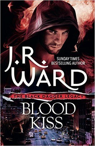 Blood Kiss (Black Dagger Legacy): 9780349409245: Amazon.com: Books