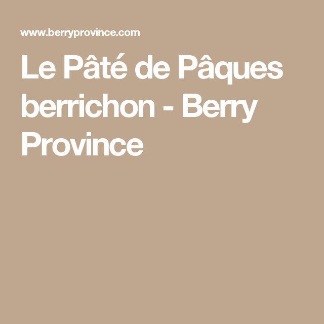 Le Pâté de Pâques berrichon - Berry Province