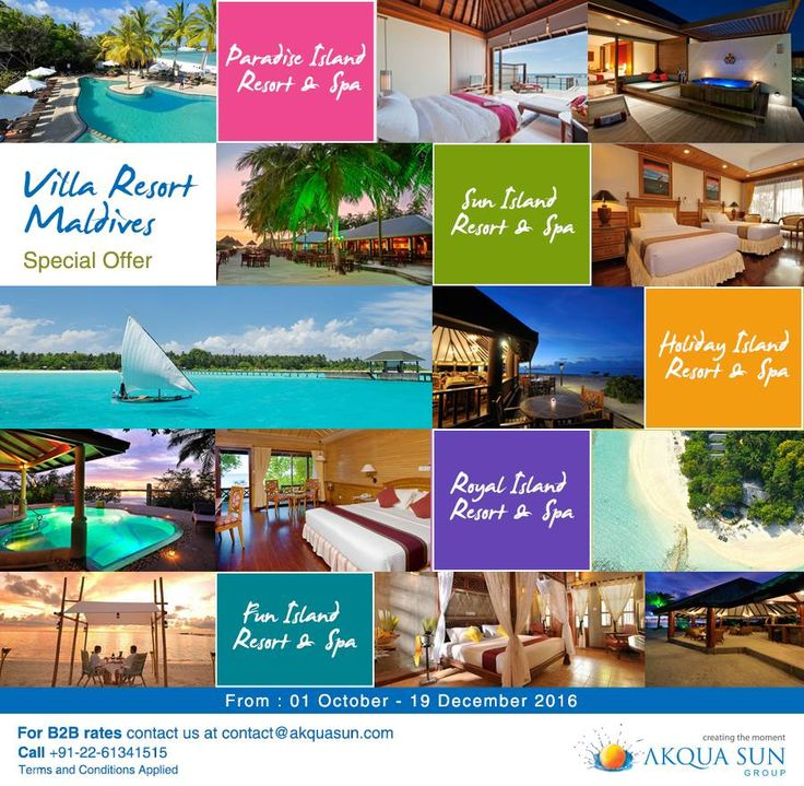 Villa Resort Maldives Special offer From : 01 October – 19 December 2016 Paradise Island Resort Maldives Sun Island Resort Maldives Holiday Island Resort & Spa Royal island Resort & Spa / Maldives Fun Island Resort For B2B rates contact us at contact@akquasun.com Call us at 022 6134 1515 Terms and Conditions Applied #travel #holiday #offer #maldives #spa #beach