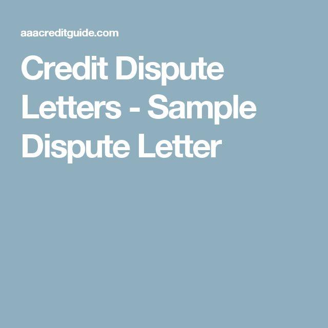 Credit Dispute Letters - Sample Dispute Letter