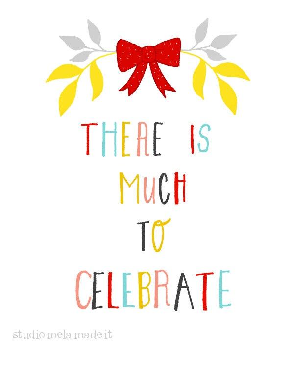 LET'S CELEBRATE - quote art print typography happy inspirational - studio mela