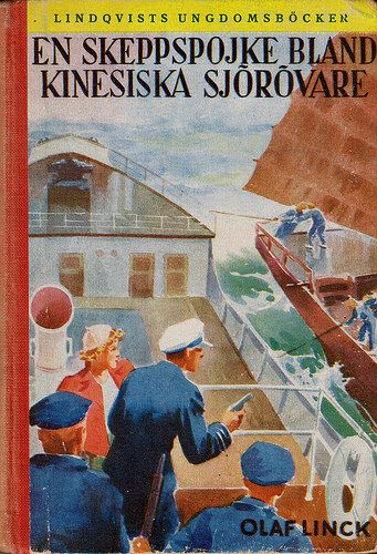 En skeppspojke bland kinesiska sjörövare av Olaf Linck