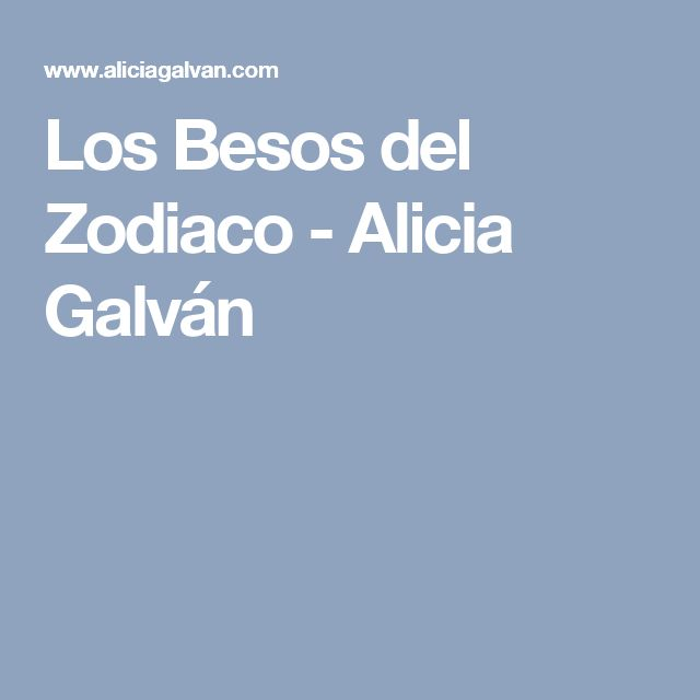 Los Besos del Zodiaco - Alicia Galván