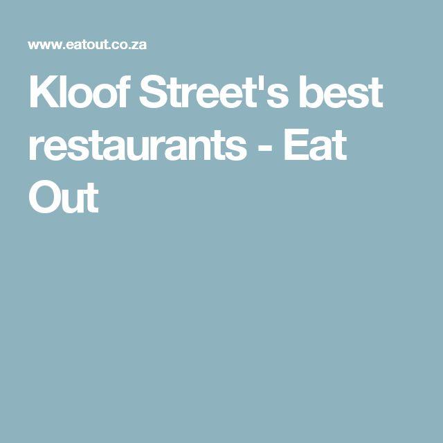 Kloof Street's best restaurants - Eat Out