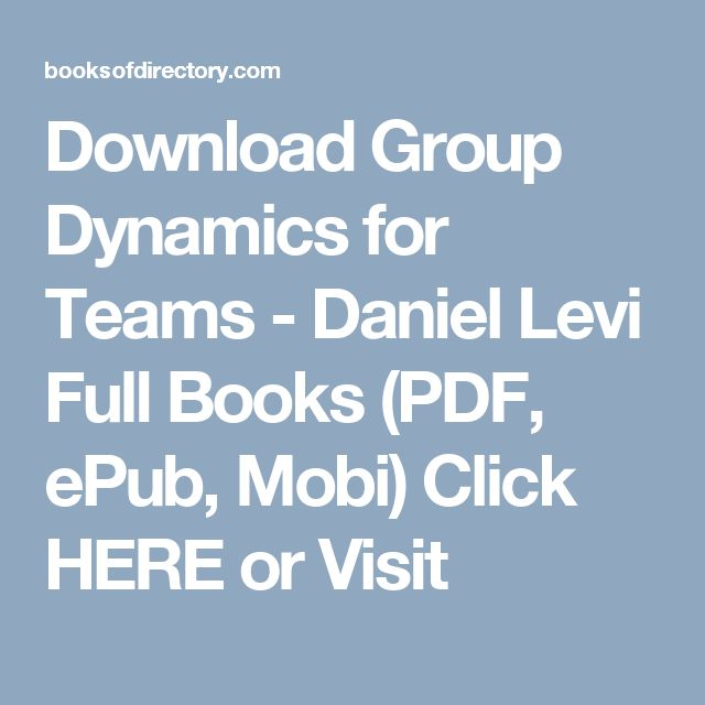 Download Group Dynamics for Teams - Daniel Levi Full Books (PDF, ePub, Mobi) Click HERE or Visit