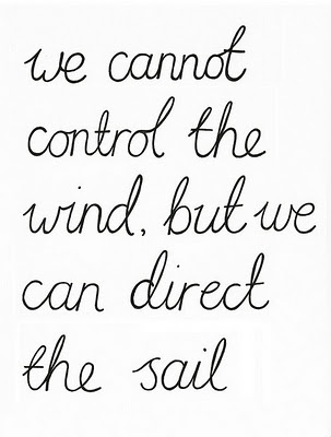 Make choices and remember HIM along the way.Life Quotes, Wind, Control, Remember This, Inspiration, Direction, Lifequotes, Living, Sailing Away