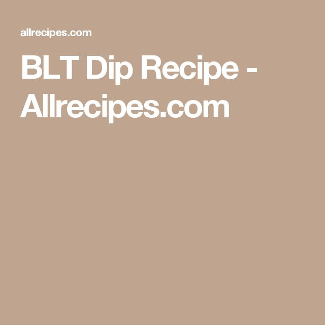 BLT Dip Recipe - Allrecipes.com