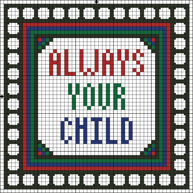 Free Always Your Child Saying Counted Cross Stitch Pattern - Printable Chart: Free Always Your Child Saying Counted Cross Stitch Pattern Color Variation One