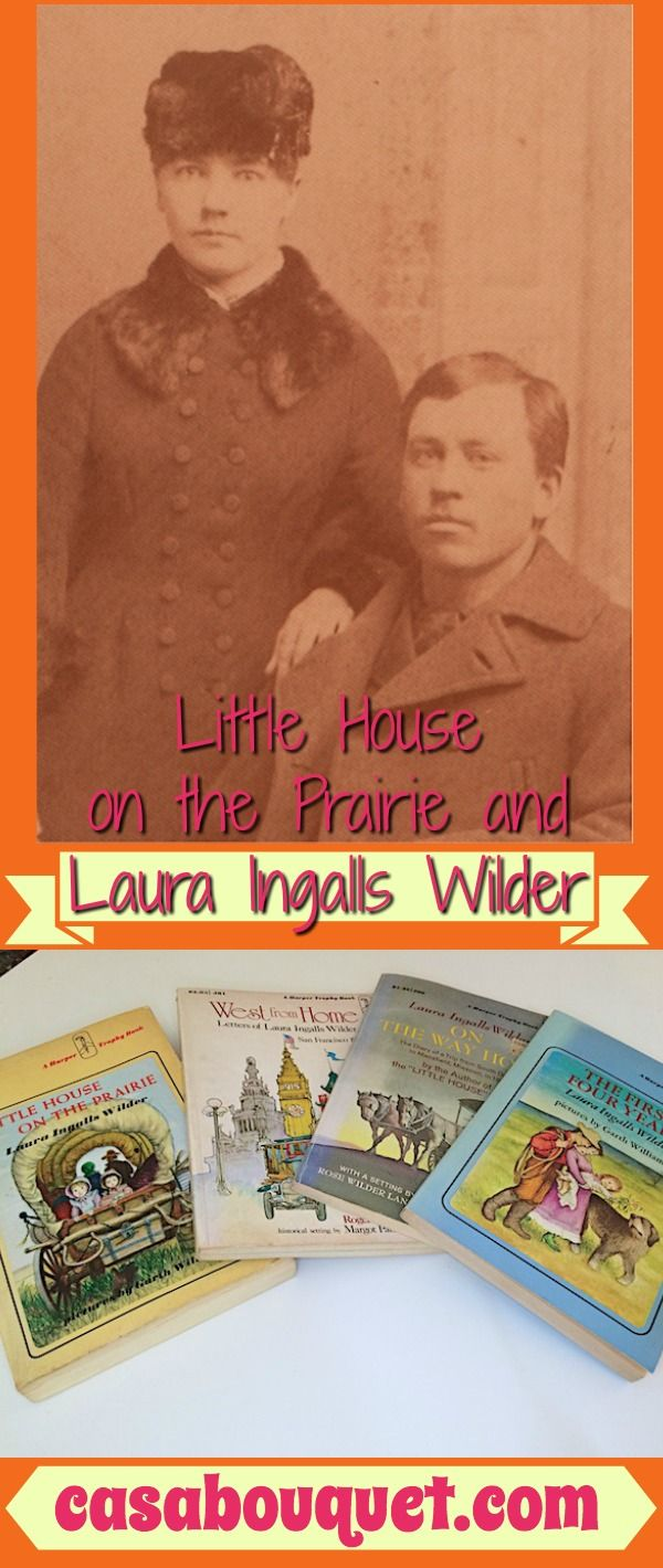 Laura Ingalls Wilder Wrote Little House On The Prairie Novels For Children  About American Frontier Life