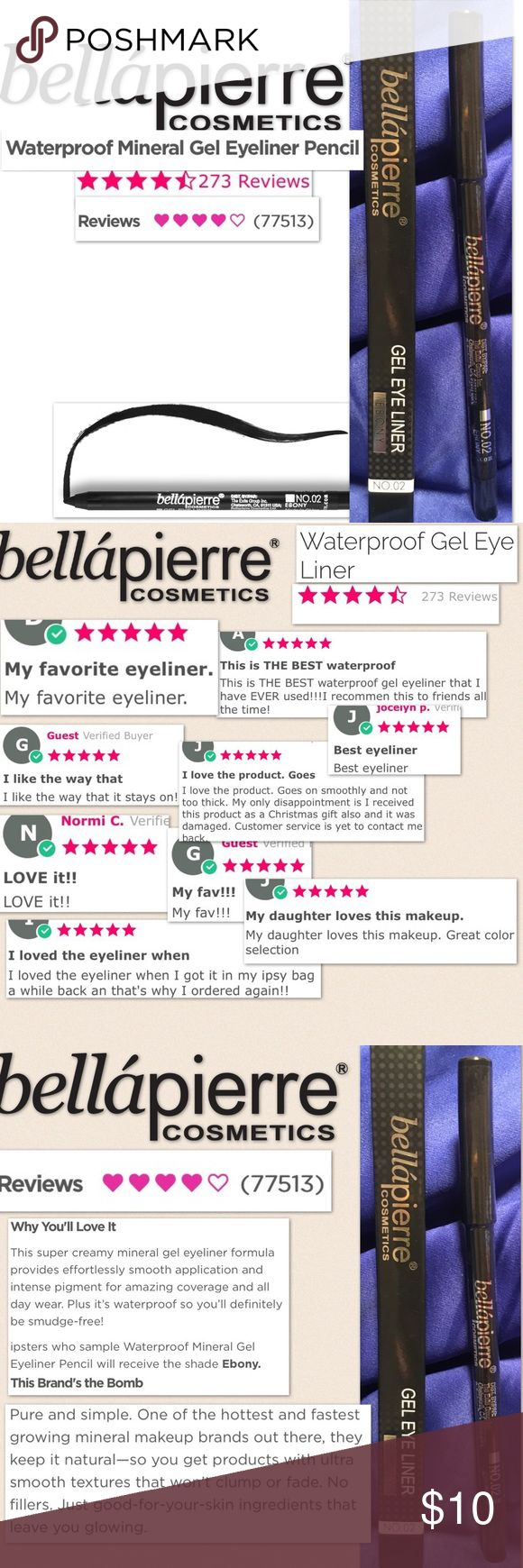 NEW Bellapierre Cosmetics Mineral WP Gel Liner Brand new in box, sealed Bellapierre Cosmetics Mineral Waterproof Gel Eye Liner in Ebony-true black Creamy, preservative free, hypoallergenic, safe for all skin types  made w/ Pure 100% Minerals, Natural Waxes, antioxidants Over 77,000 positive reviews! Full size -- ~recent product reviews snapshot in Pic 2 ~product info +description in pic 3  Sephora Ipsy Bundle lot beauty anti-aging ulta Natural organic cosmetics cult Sephora favorite Facial…