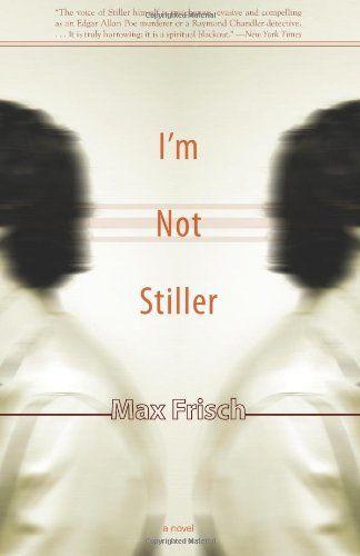 I'm Not Stiller by Max Frisch  #UnreliableNarrator