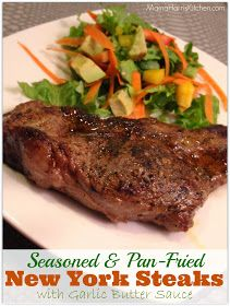 Pan-Fried NY Steaks with Garlic Butter Sauce