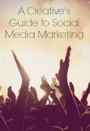 A Creative's Guide to Social Media Marketing via @Marketecture #socialmedia