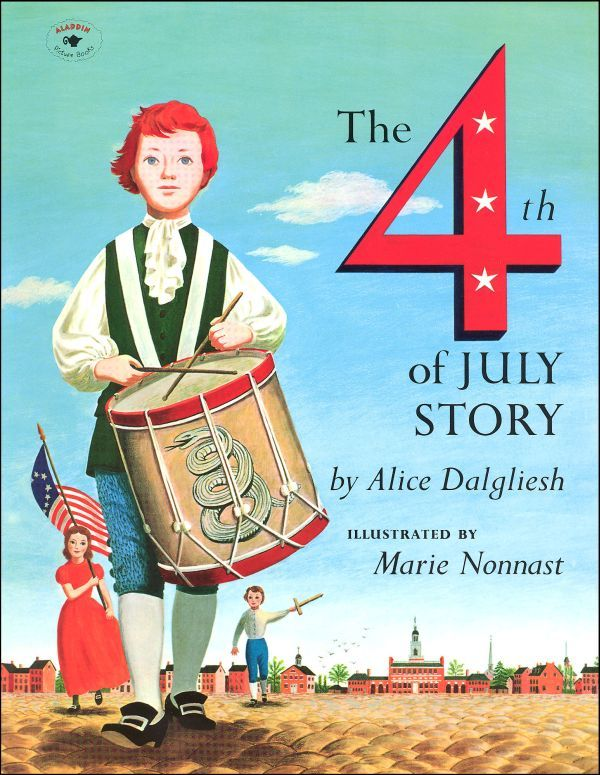 The  4th of July Story, by Alice Dalgliesh ~ 4th of July activities for kids by HowToHomeschoolMyChild.com