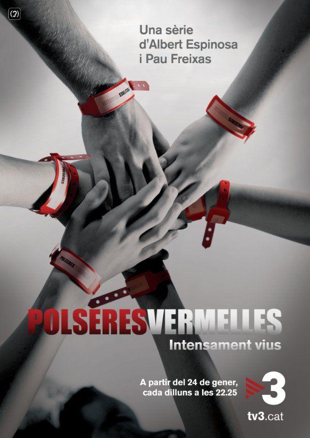 Красные браслеты (Polseres vermelles)