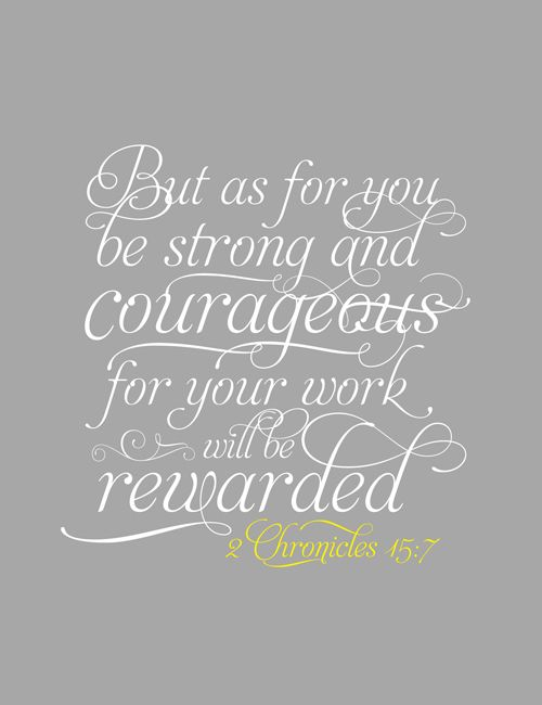 2 Chronicles 15.7 -- Bible verse we said while cheering in high school. My next tattoo on my ribs!
