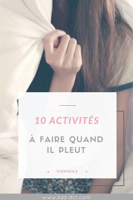 10 activités à faire quand il pleut